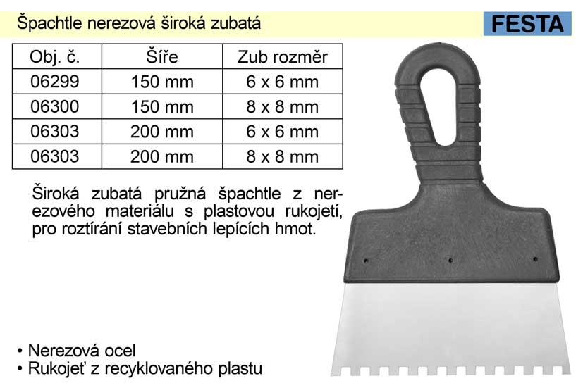 Špachtle nerezová 150mm zubatá zub 6x6mm