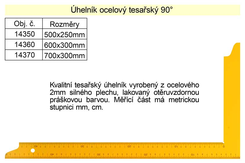Úhelník tesařský 500x250mm Nářadí 0.282Kg 14350