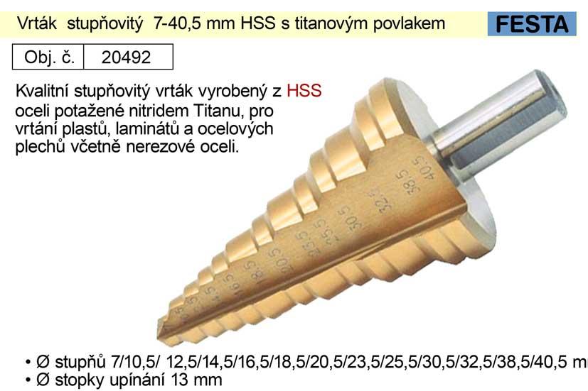 Vrták  stupňovitý  7-40,5 mm HSS s titanovým povlakem Nářadí 0.274Kg 20492