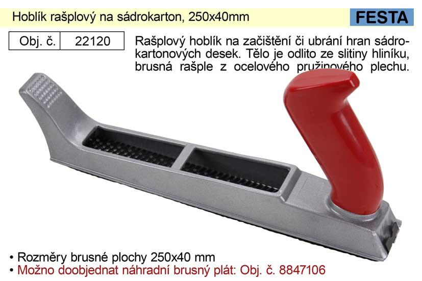 Hoblík rašplový na sádrokarton 250x40mm Nářadí 0.307Kg 22120