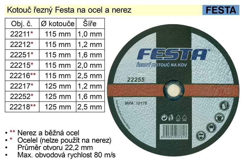 Kotouč  řezný na  ocel Festa 115x1,6mm