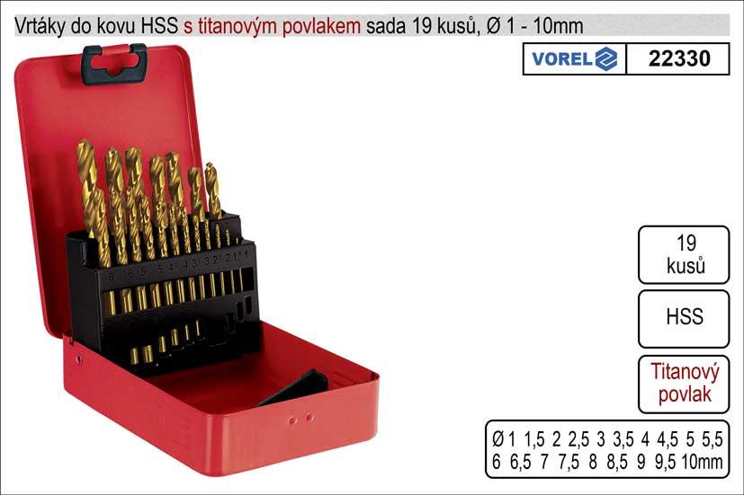 Vrtáky do kovu s titanovým povlakem 1-10mm HSS sada 19 kusů Nářadí 0.55Kg TO-22330