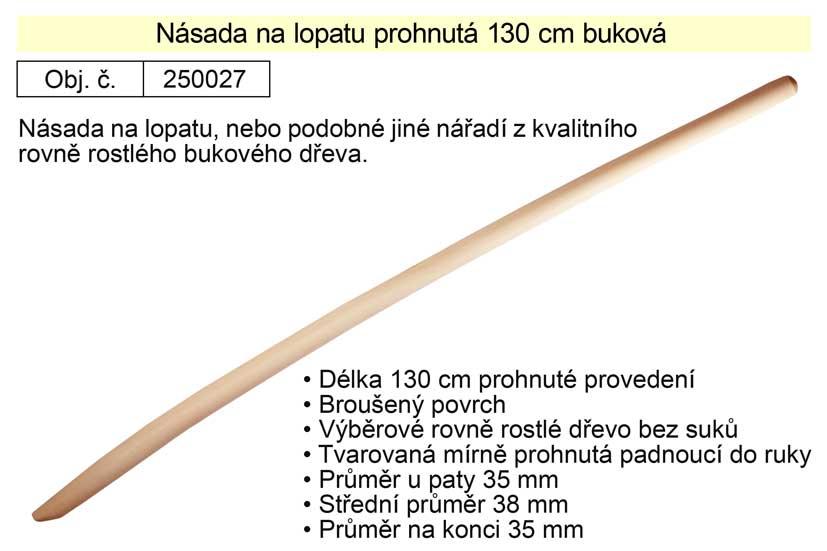 Násada na lopatu prohnutá 130 cm buková