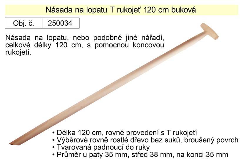 Násada na lopatu T rukojeť 120 cm buková