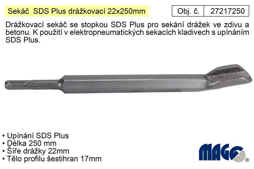 Sekáč  SDS Plus drážkovací 22x250mm (TR233423)