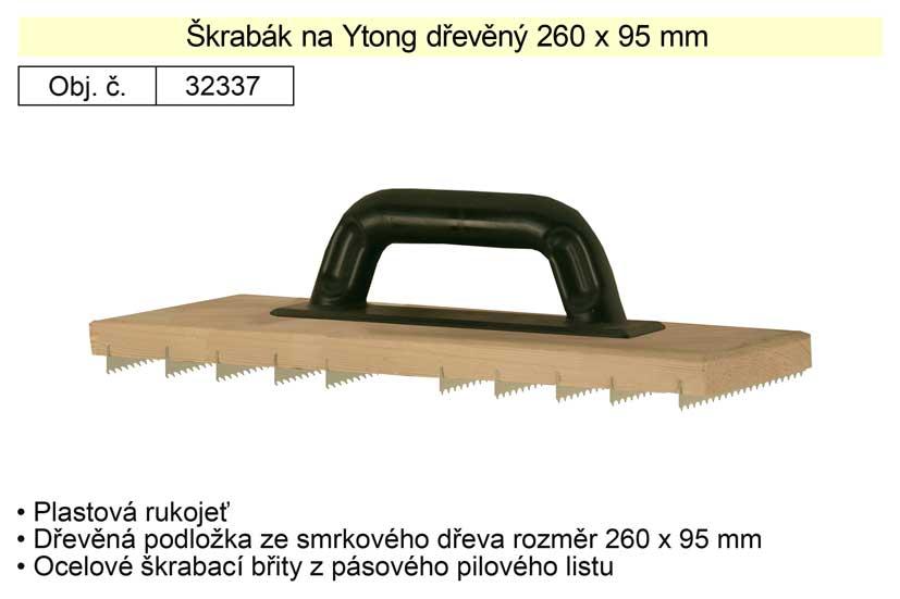 Škrabák na Ytong dřevěný 260x95mm