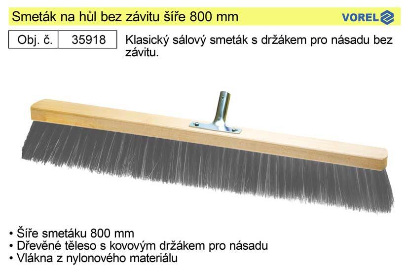 Smeták na hůl bez závitu šíře 800 mm