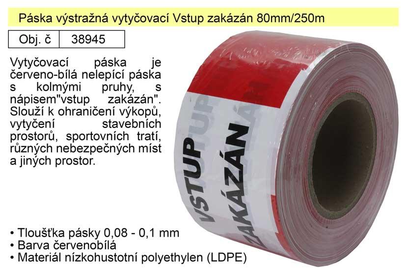 Páska výstražná vytyčovací Vstup zakázán 80mm/250m
