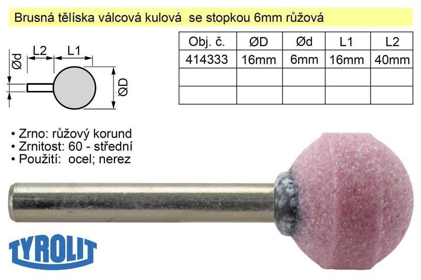Brusné tělísko kulové se stopkou 6mm růžové D-16mm
