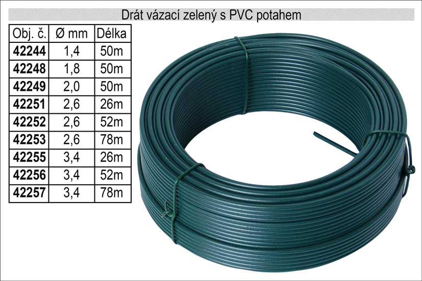 Drát napínací s PVC potahem 2,6mm délka 26m