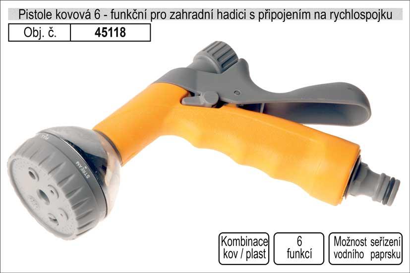 Rozstřikovač 6 funkční kovovový pro zahradní hadici s připojením na rychlospojku Nářadí 0.367Kg 45118