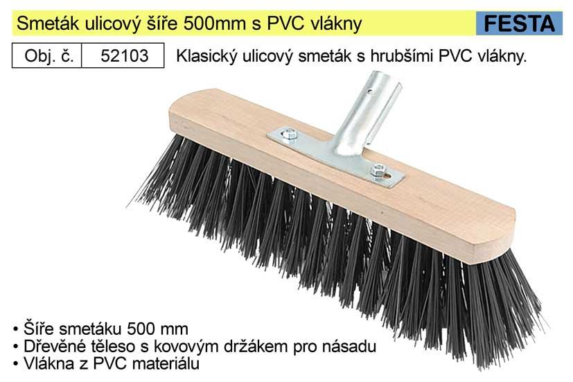 Smeták ulicový šíře 500mm s PVC vlákny