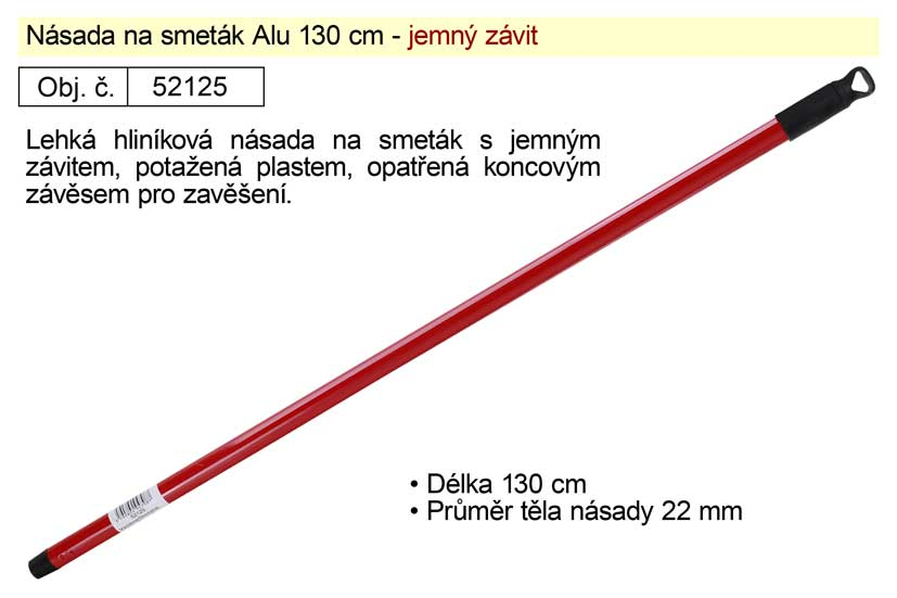 Násada Alu 130cm pro smeták s jemným závitem