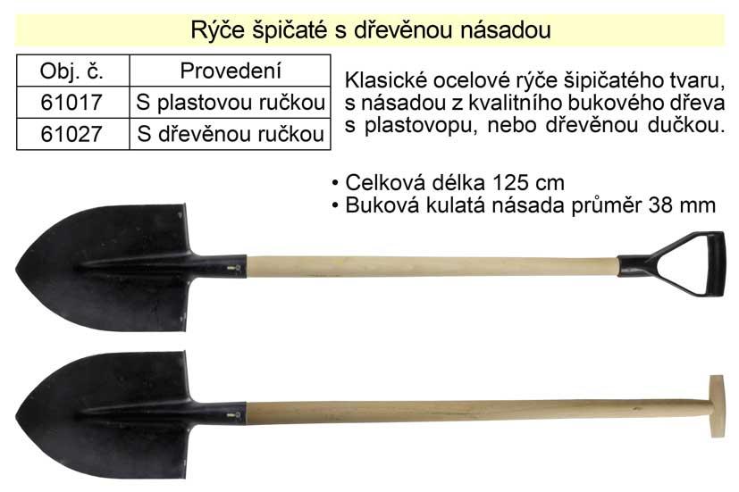 Rýč špičatý s dřevěnou násadou s dřevěnou ručkou