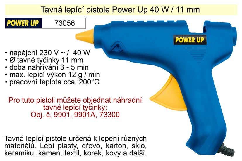 Tavná lepící pistole Power Up 40 W 11 mm