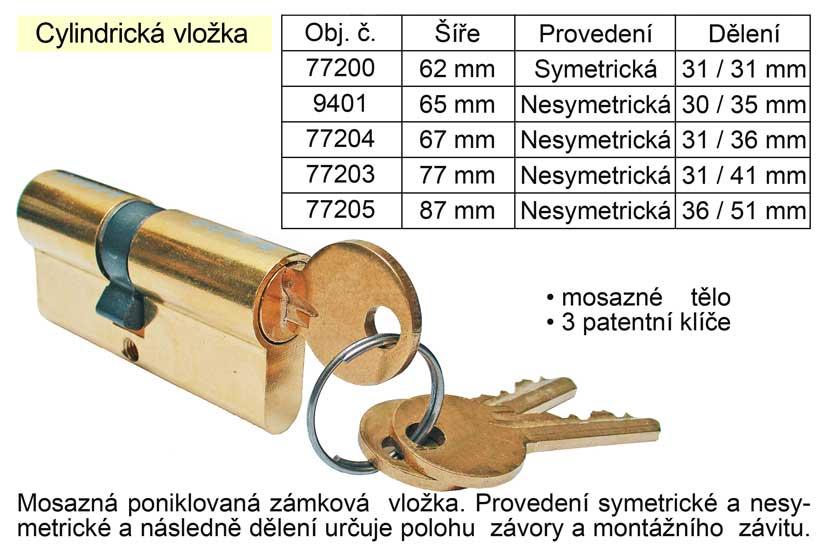 Cylindrická vložka 65 mm nesymetrická 30 / 35 mm
