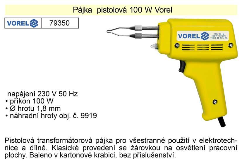 Pájka pistolová 100 W Vorel
