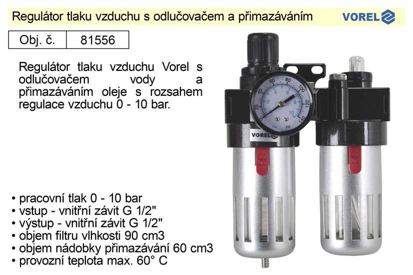 Regulátor tlaku vzduchu s odlučovačem a přimazáváním Vorel 81556