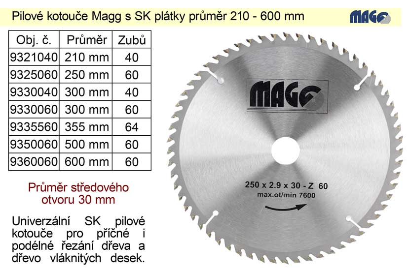 Pilový kotouč s SK plátky 250x30mm 60 zubů Magg