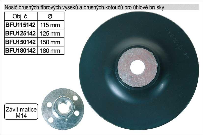 Nosič brusných fíbrových výseků 180mm pro úhlové brusky Nářadí 0.17Kg BFU180142