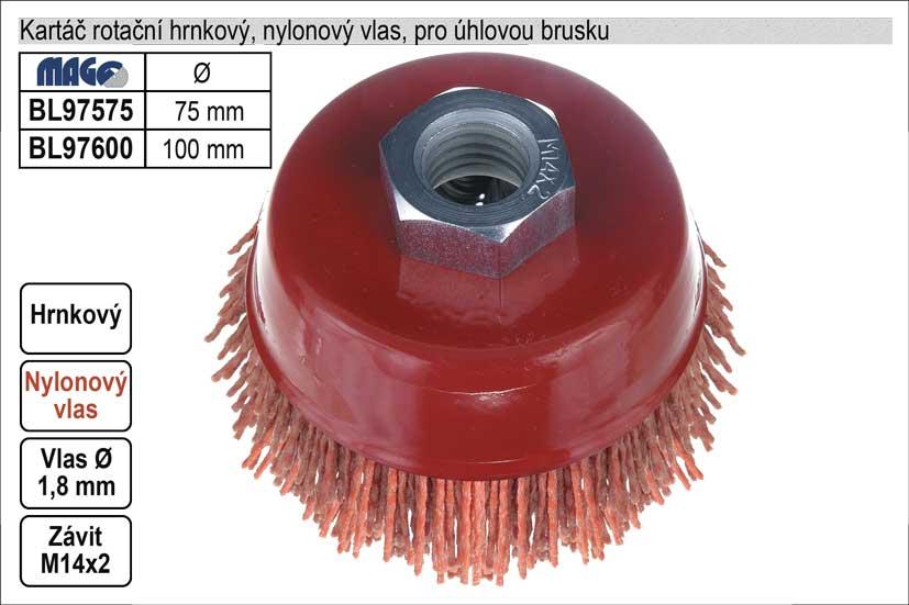Kartáč rotační hrnkový nylonový pro úhlovou brusku  75mm Nářadí 0.084Kg BL97575
