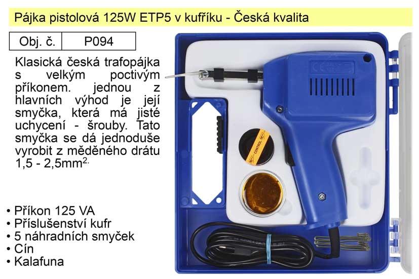 NUBA Pájka pistolová 125W ETP5 v kufříku -  se šroubky Česká kvalita