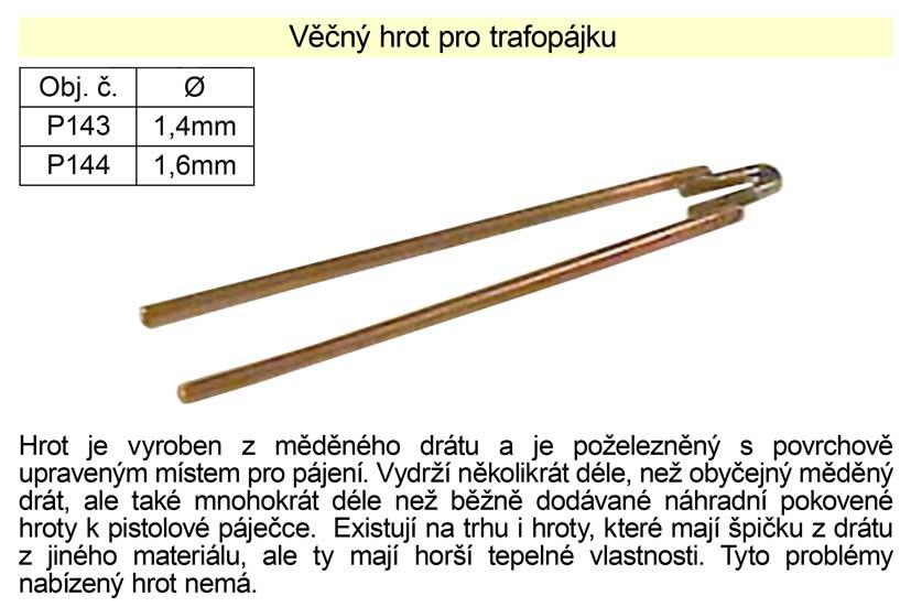 Věčný hrot pro trafopájku,  průměr 1,4mm