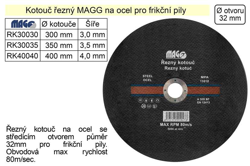 Kotouč řezný na ocel pro frikční pily 300x3,0x32 MAGG