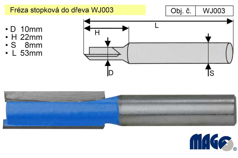 Fréza stopková do dřeva WJ003