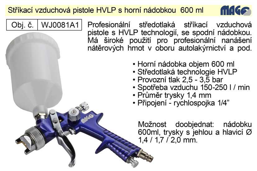Pistole stříkací vzduchová HVLP Magg Profi horní nádobka 600ml