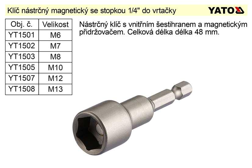 """Klíč nástrčný M13 magnetický se stopkou 1/4"""" do vrtačky"""