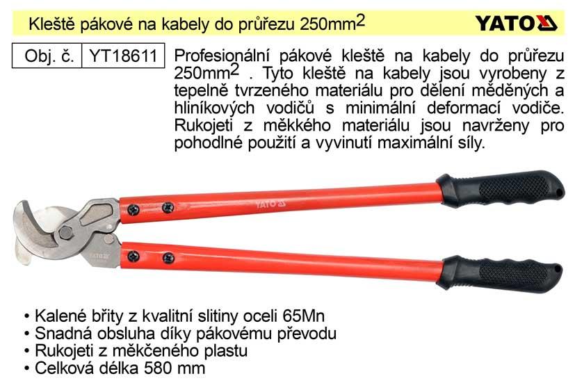 Kleště pákové na kabely do průměru 250mm2 Nářadí 1.75Kg YT-18611