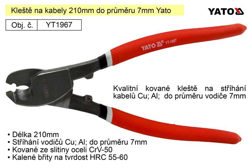 Kleště na kabely 210mm do průměru 7mm Yato Nářadí 0.333Kg YT-1967