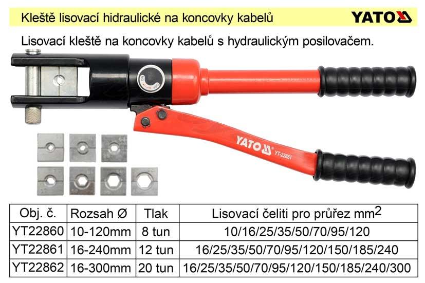 Kleště lisovací na koncovky kabelů 16-240mm2 Nářadí 5.667Kg YT-22861
