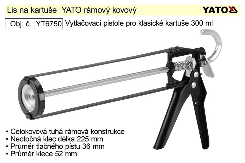 Lis na kartuše  YATO rámový kovový