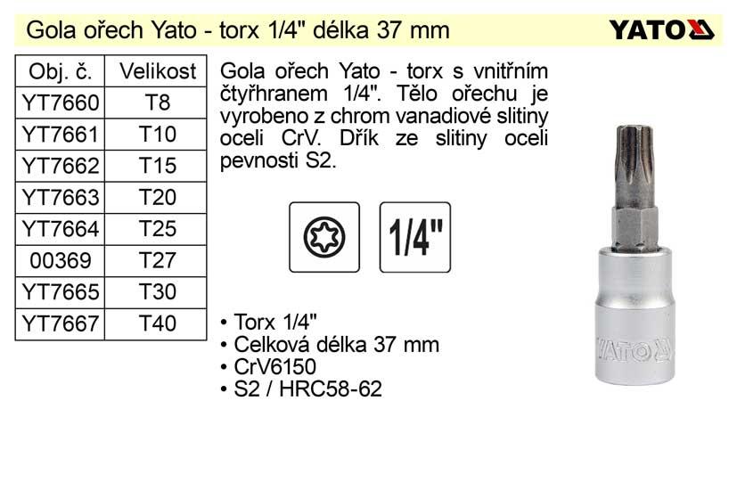 """Gola ořech torx  1/4"""" T40 YT-7666 Nářadí 0.022Kg YT-04307"""
