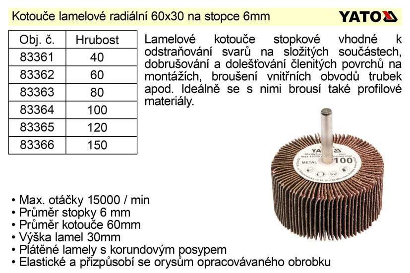 Kotouč lamelový radiální na stopce 60x30 P-60