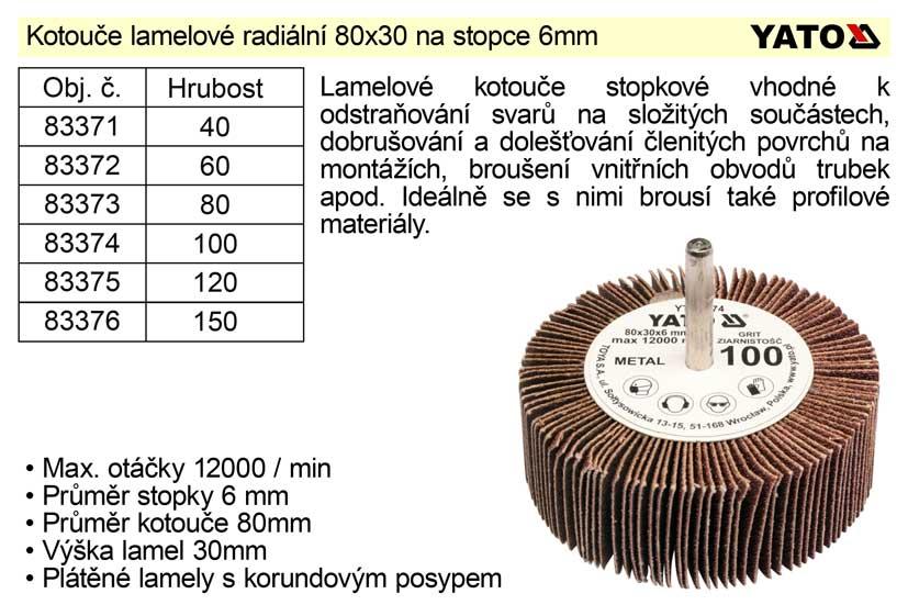 Kotouč lamelový radiální na stopce 80x30 P-60