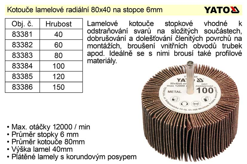 Kotouč lamelový radiální na stopce 80x40  P-60 Nářadí 0.233Kg YT-83382