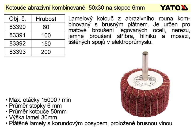 Brusný kotouč stopkový abrazivní kombinovaný 50x30  P-60 Nářadí 0.05Kg YT-83390