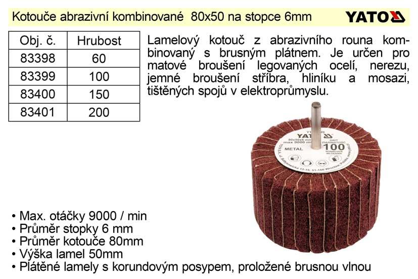 Brusný kotouč stopkový abrazivní kombinovaný 80x50 P-100 Nářadí 0.15Kg YT-83399